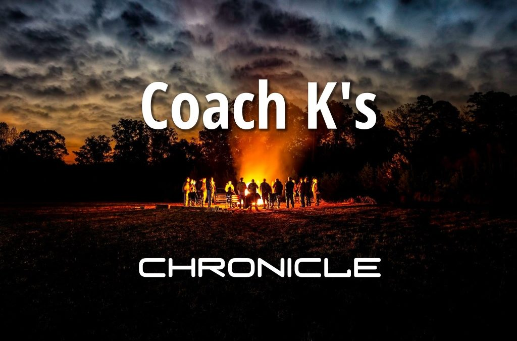 Coach K's Chronicle – May 2018