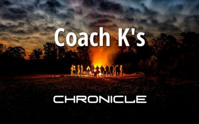 Coach K's Chronicle – God Stories from 2018 & The God Ask for 2019